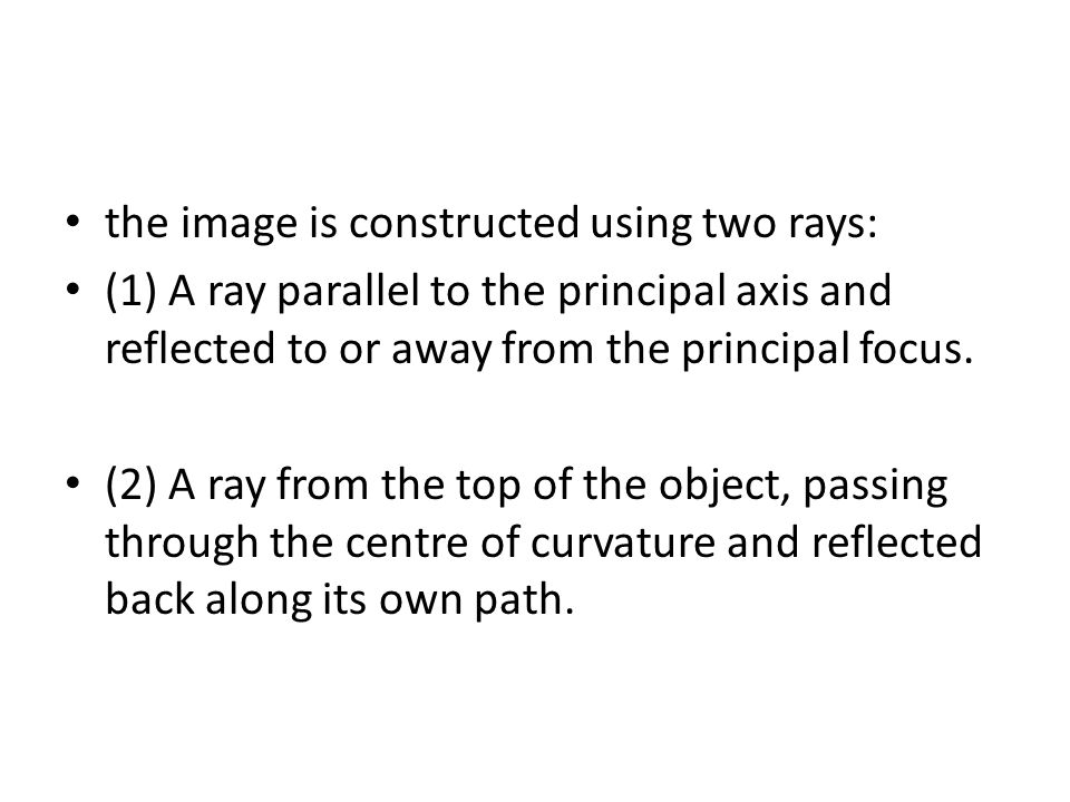 the image is constructed using two rays: