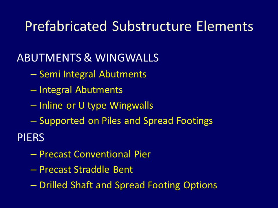 Prefabricated Substructure Elements