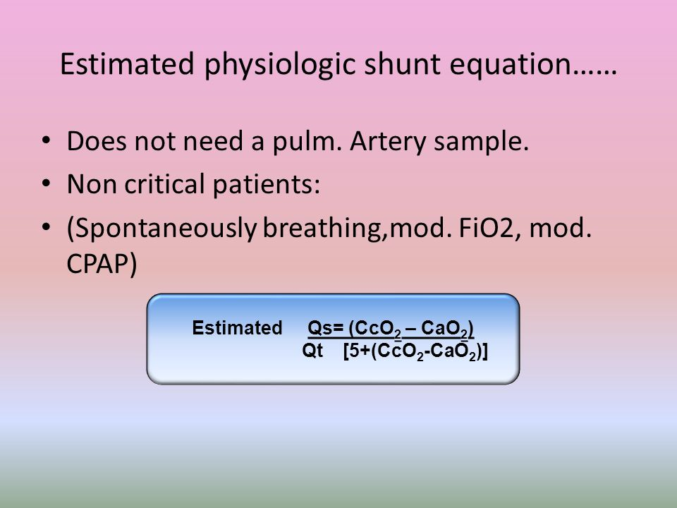 Estimated physiologic shunt equation……