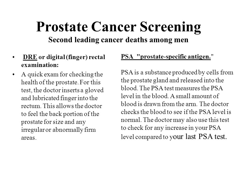 Prostate Cancer Screening Second leading cancer deaths among men