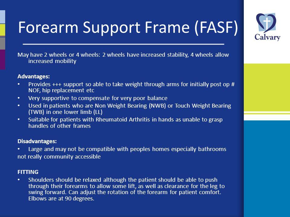 Forearm Support Frame (FASF)