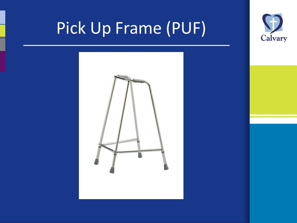 Pick Up Frame (PUF)