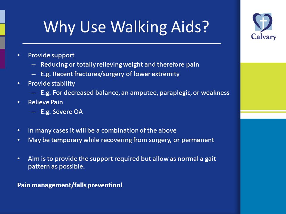 Why Use Walking Aids Provide support