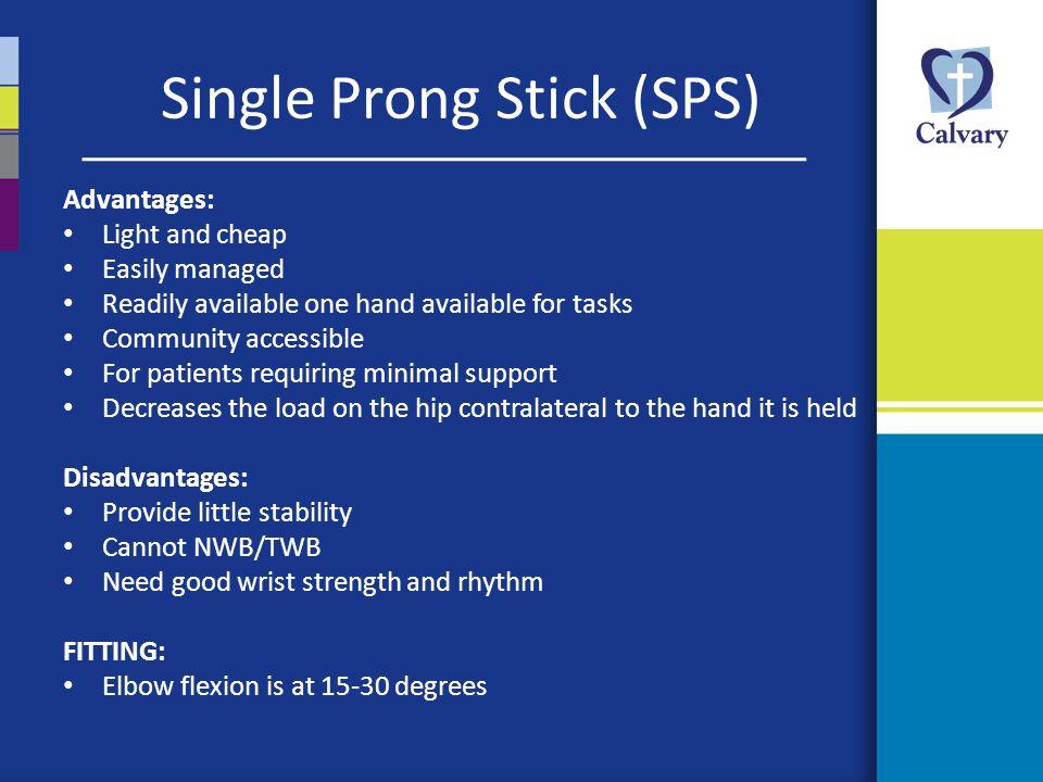 Single Prong Stick (SPS)
