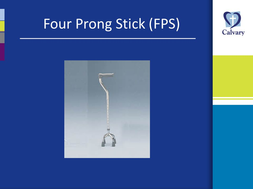 Four Prong Stick (FPS)
