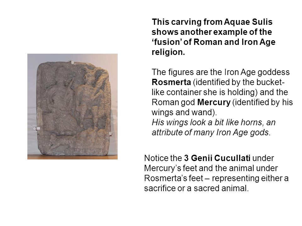 This carving from Aquae Sulis shows another example of the 'fusion' of Roman and Iron Age religion.