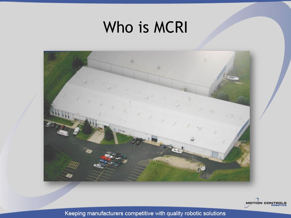 Who is MCRI Located in Fremont Incorporated 1995 47 employees