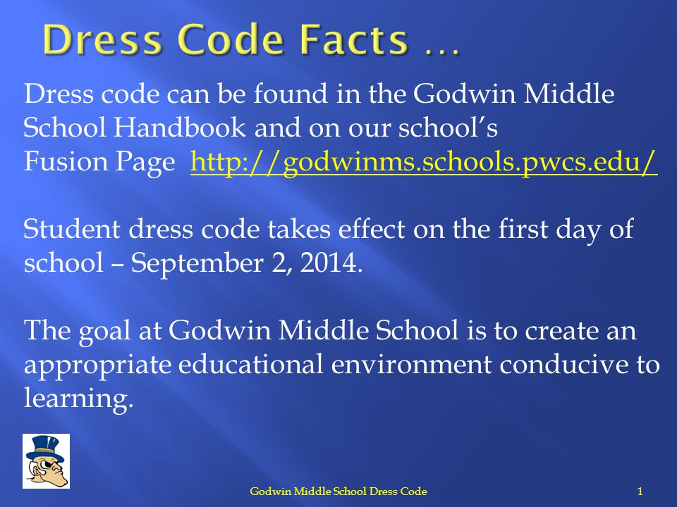 Godwin Middle School Dress Code