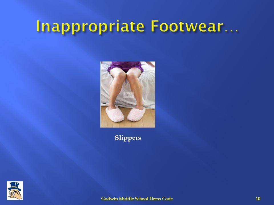 Inappropriate Footwear…