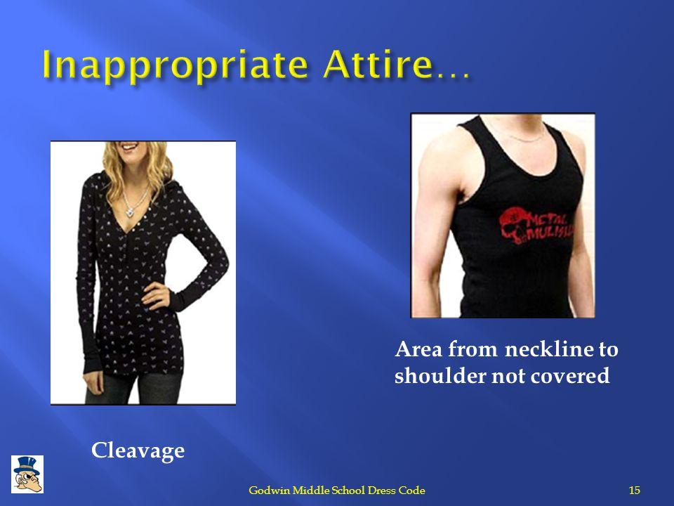 Inappropriate Attire…