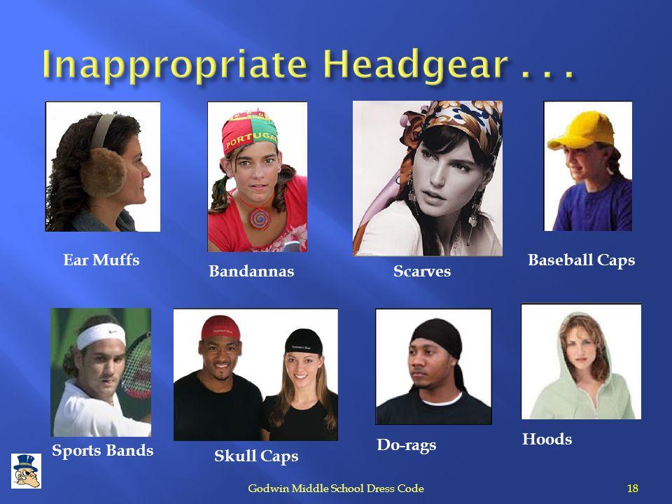 Inappropriate Headgear . . .