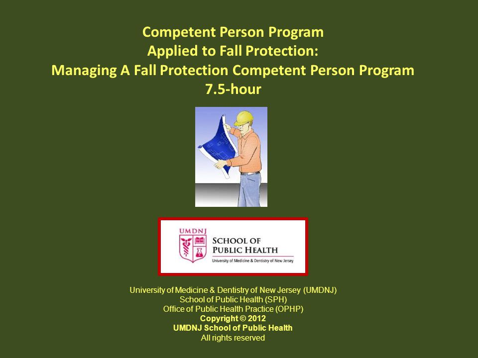 Competent Person Program Applied to Fall Protection: