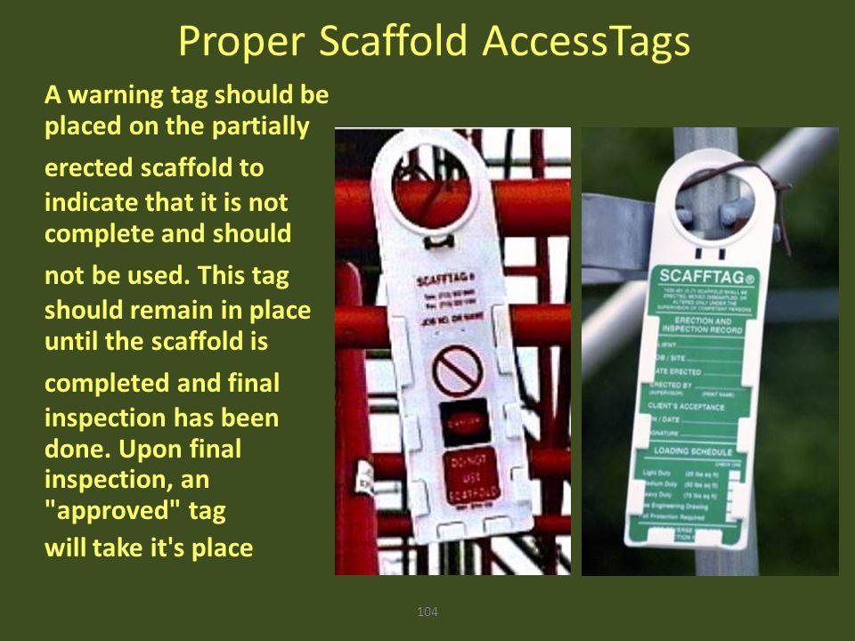 Proper Scaffold AccessTags