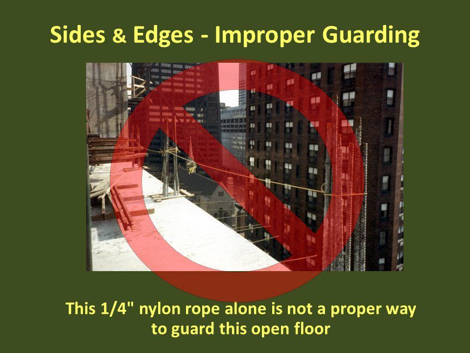 Sides & Edges - Improper Guarding