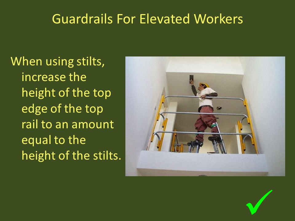 Guardrails For Elevated Workers