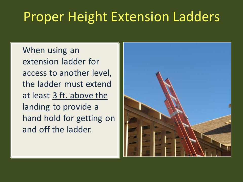 Proper Height Extension Ladders