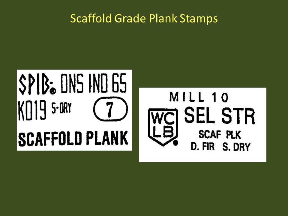 Scaffold Grade Plank Stamps