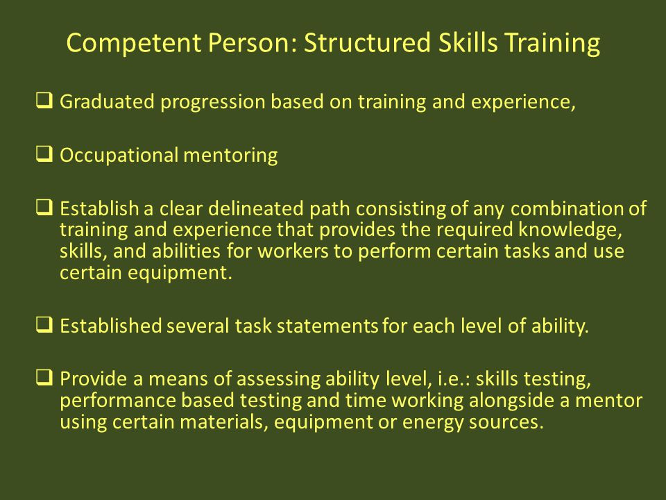 Competent Person: Structured Skills Training