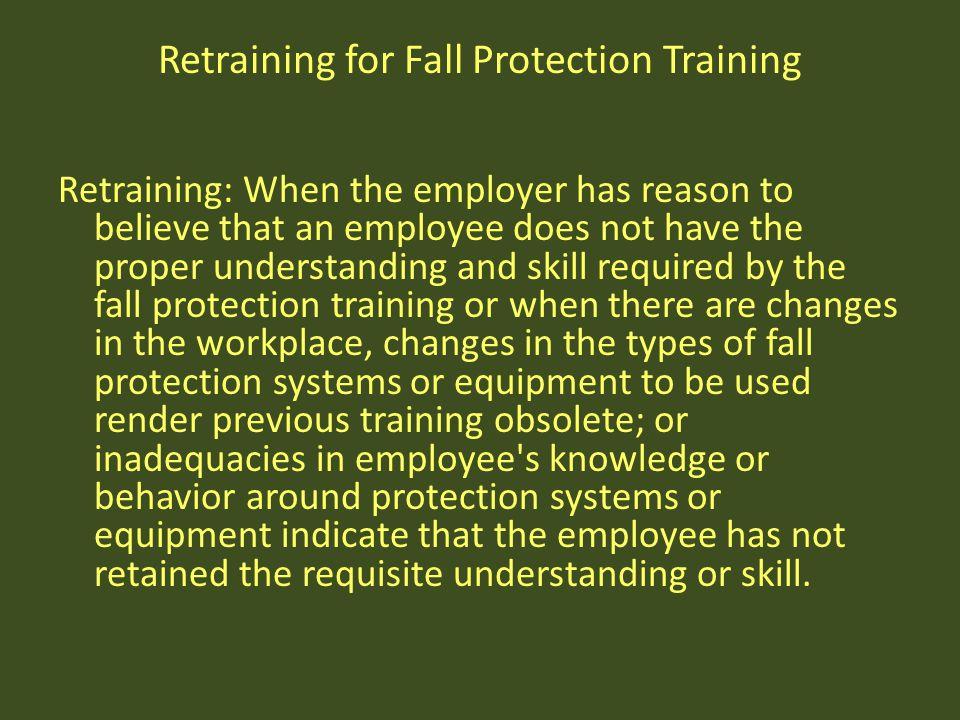 Retraining for Fall Protection Training