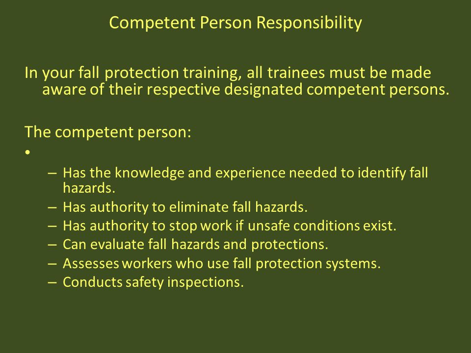 Competent Person Responsibility