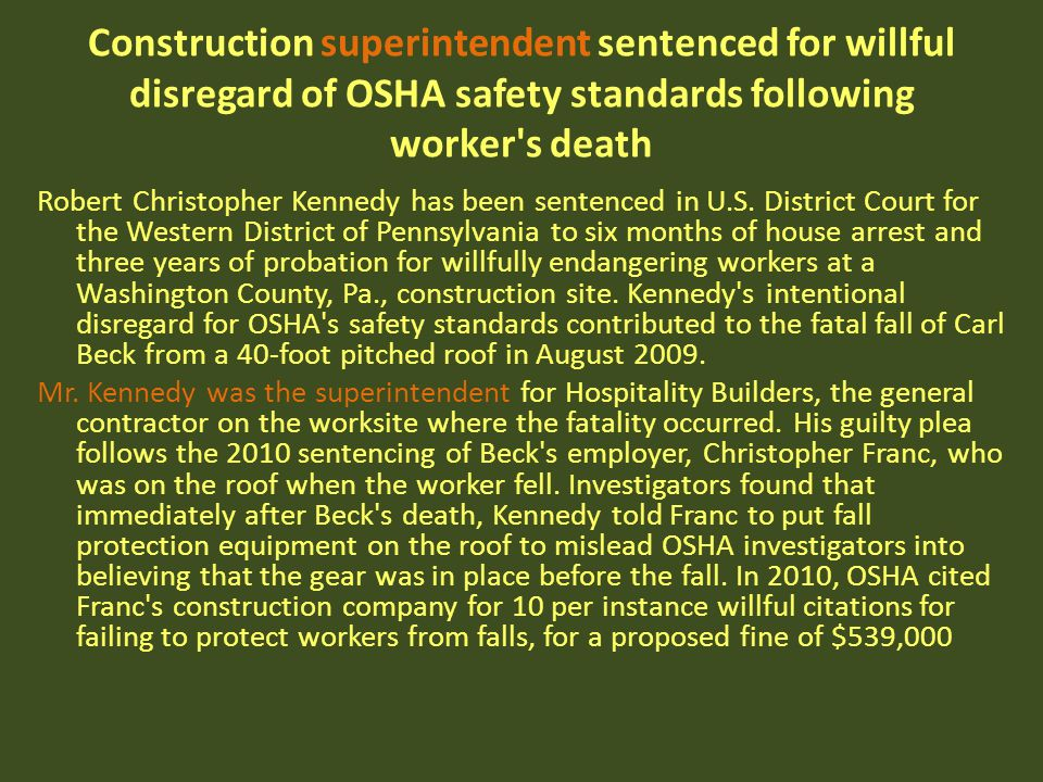 Construction superintendent sentenced for willful disregard of OSHA safety standards following worker s death