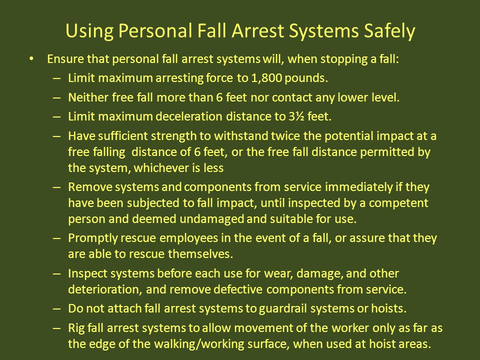 Using Personal Fall Arrest Systems Safely
