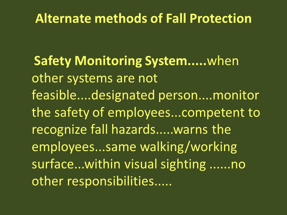 Alternate methods of Fall Protection