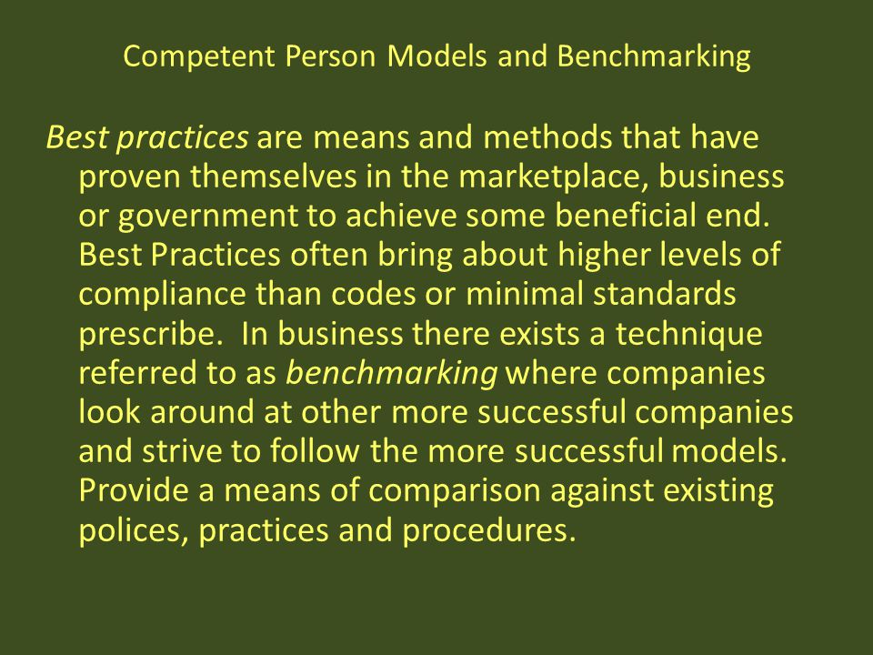 Competent Person Models and Benchmarking