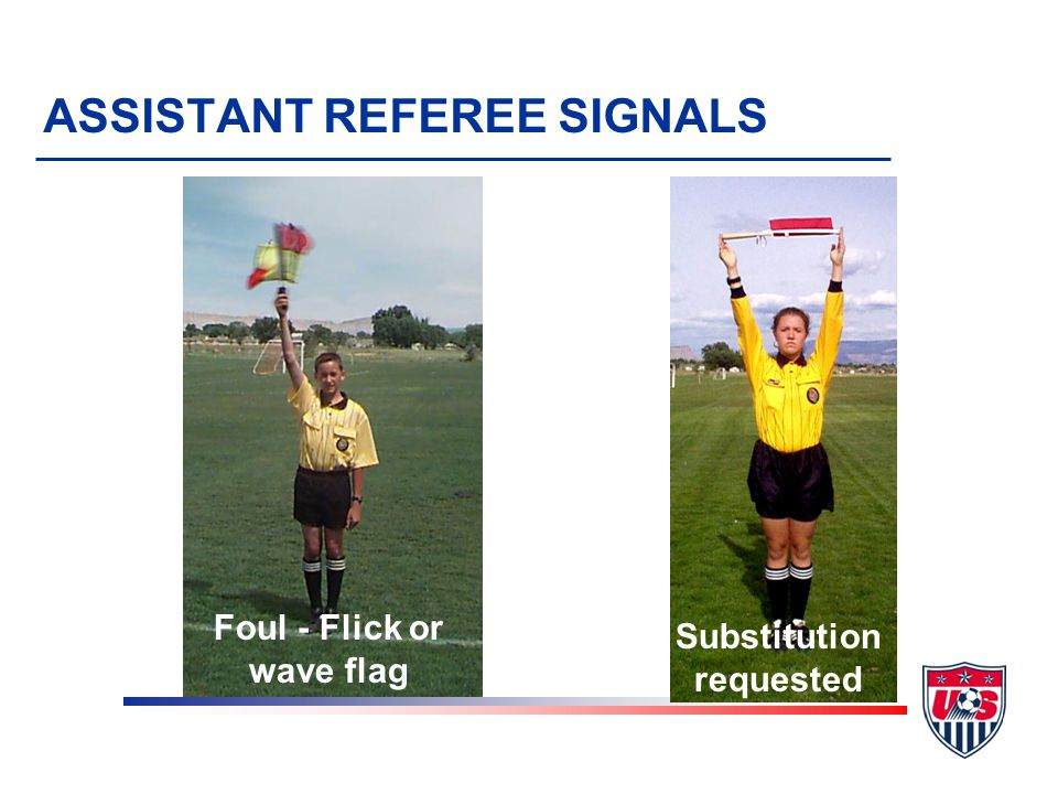 ASSISTANT REFEREE SIGNALS