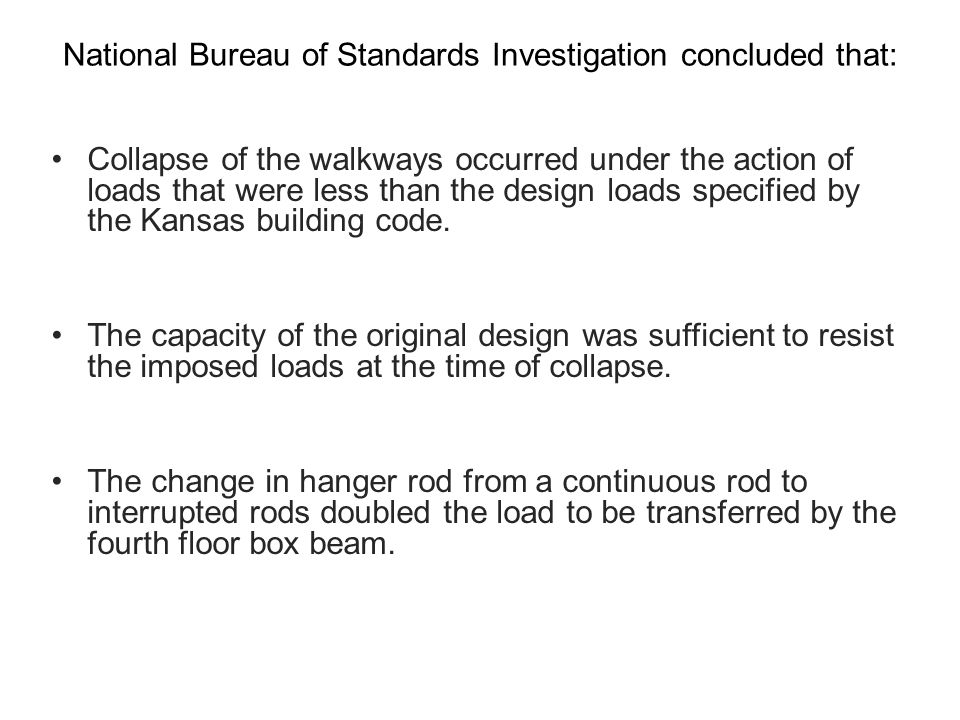 National Bureau of Standards Investigation concluded that: