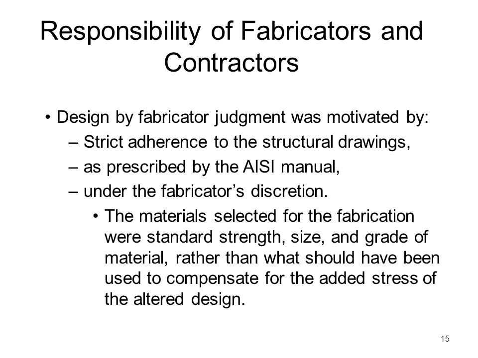 Responsibility of Fabricators and Contractors