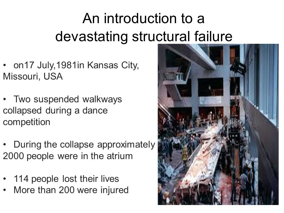 An introduction to a devastating structural failure