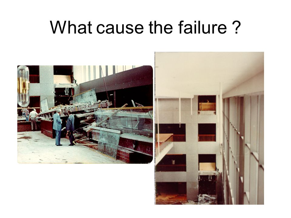 What cause the failure