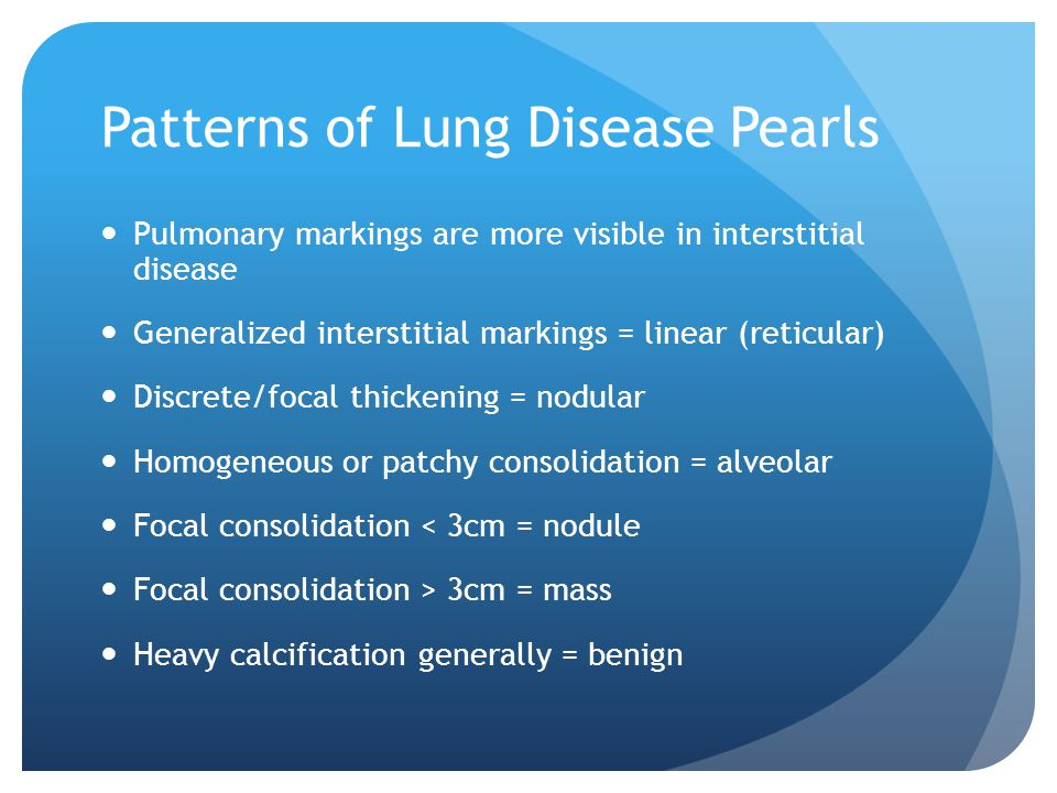 Patterns of Lung Disease Pearls