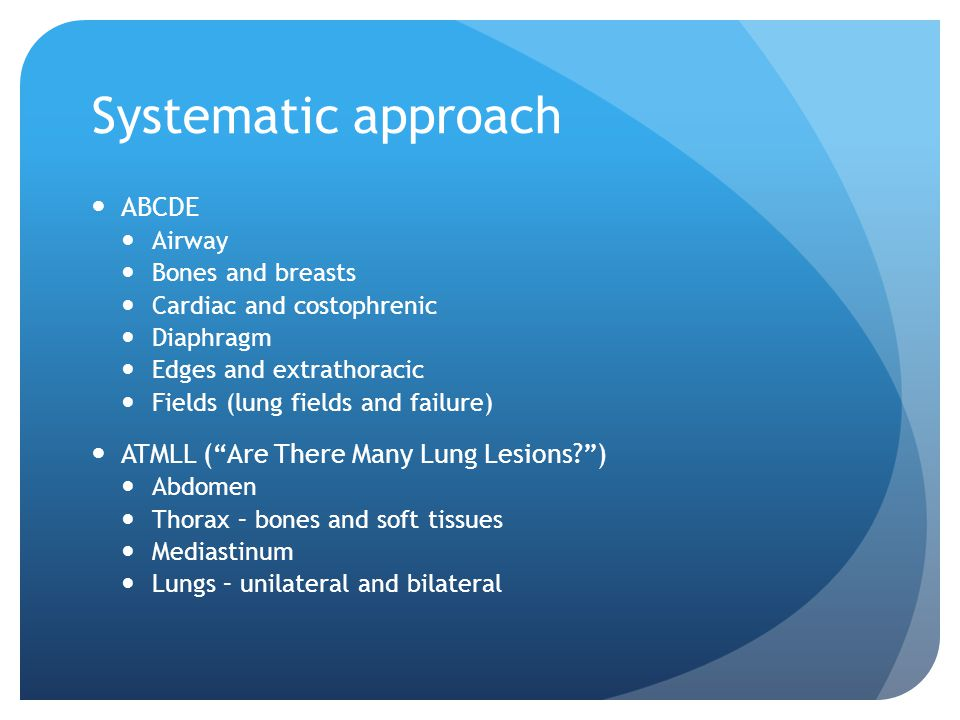 Systematic approach ABCDE ATMLL ( Are There Many Lung Lesions )