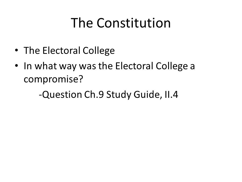 The Constitution The Electoral College