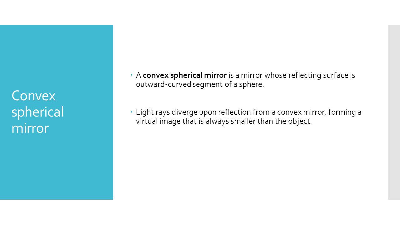 Convex spherical mirror