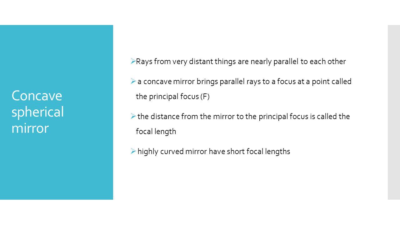 Concave spherical mirror