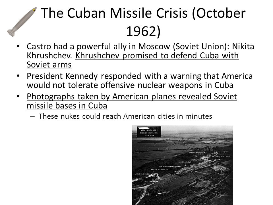 The Cuban Missile Crisis (October 1962)