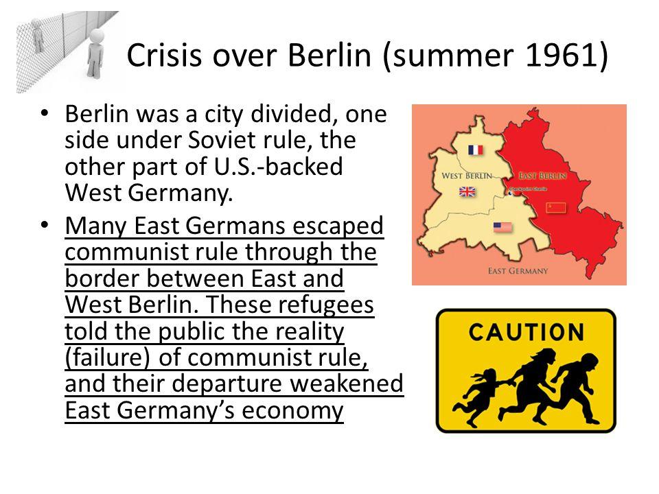 Crisis over Berlin (summer 1961)