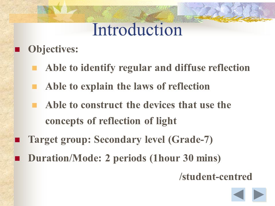 Introduction Objectives: