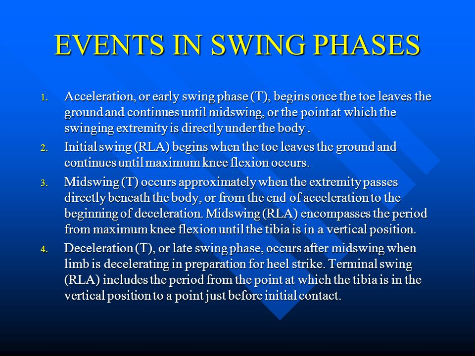 EVENTS IN SWING PHASES
