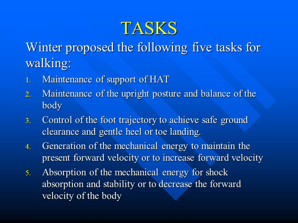 TASKS Winter proposed the following five tasks for walking: