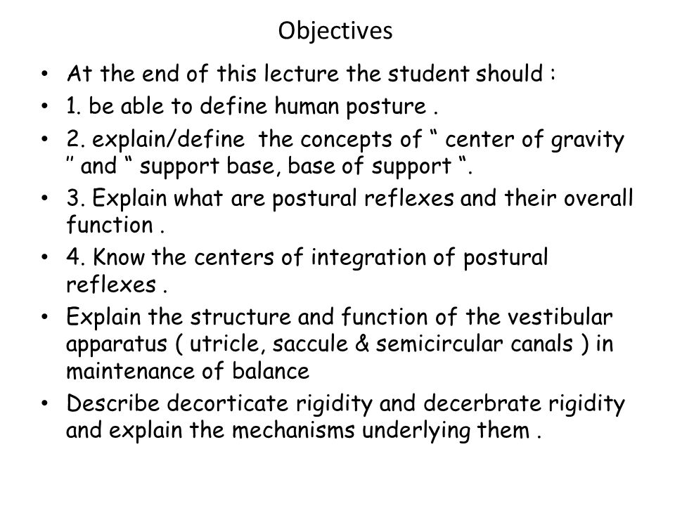 Objectives At the end of this lecture the student should :