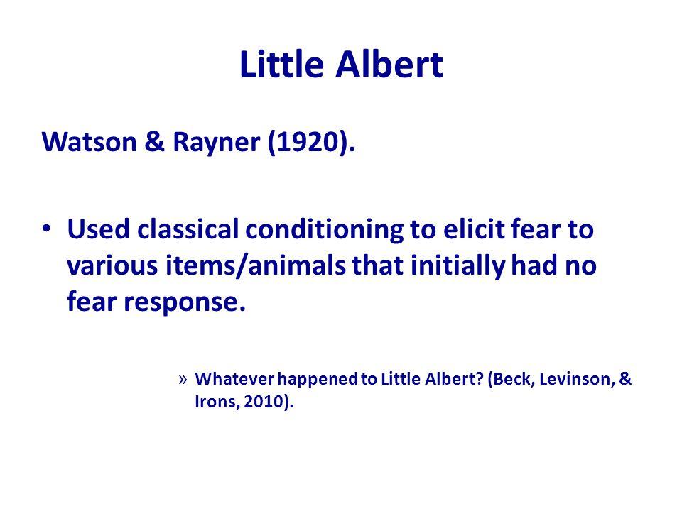 Little Albert Watson & Rayner (1920).