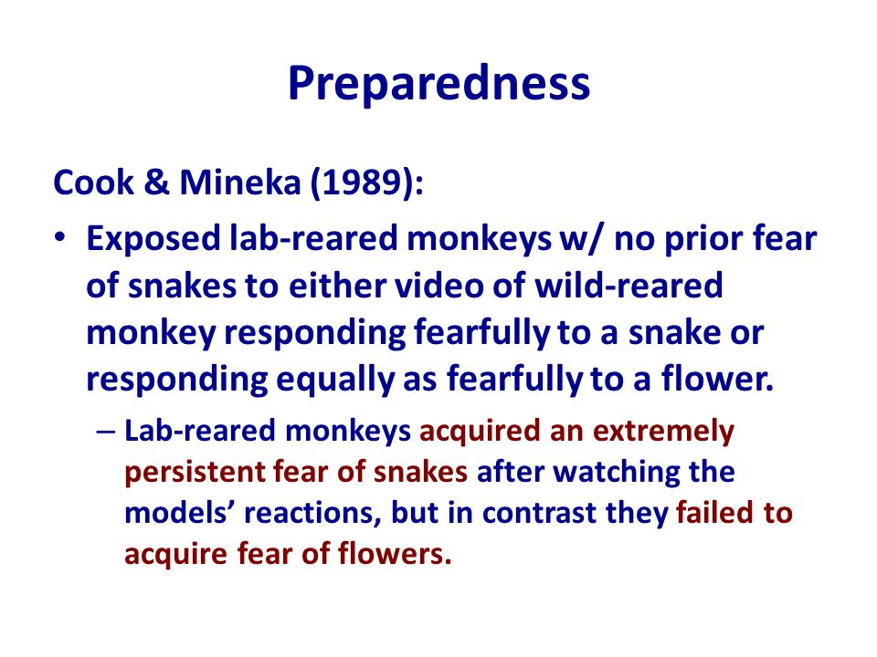 Preparedness Cook & Mineka (1989):