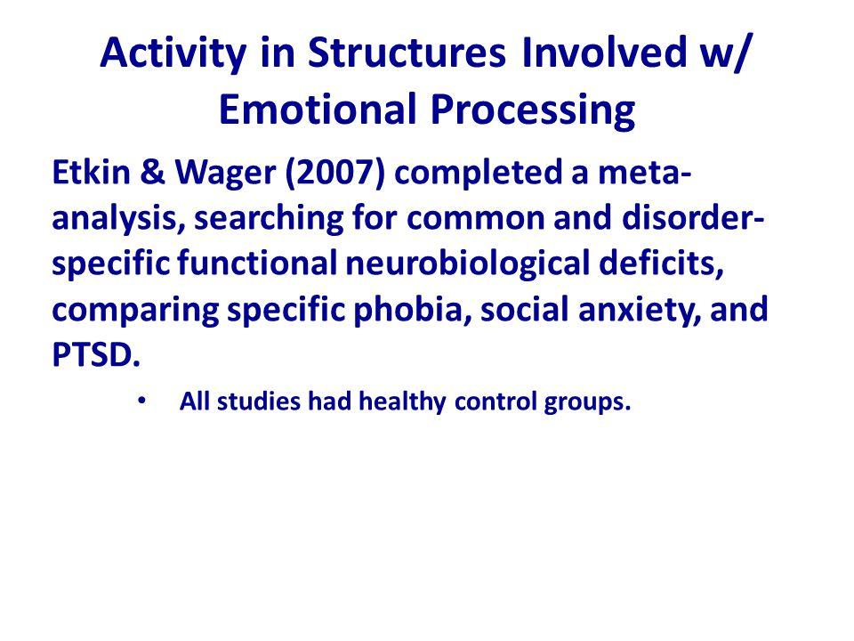 Activity in Structures Involved w/ Emotional Processing
