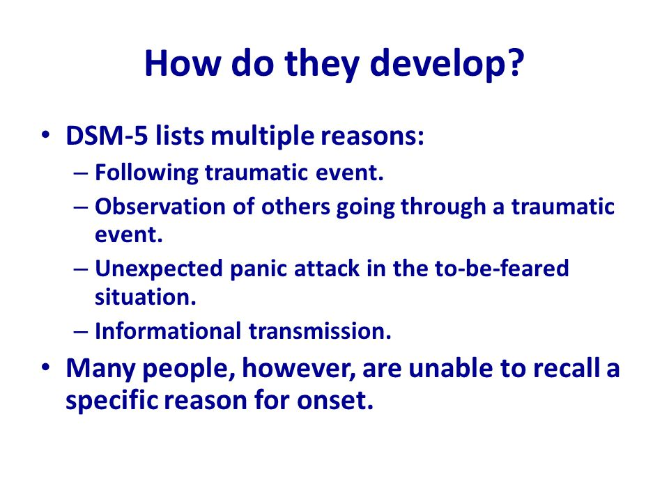How do they develop DSM-5 lists multiple reasons: