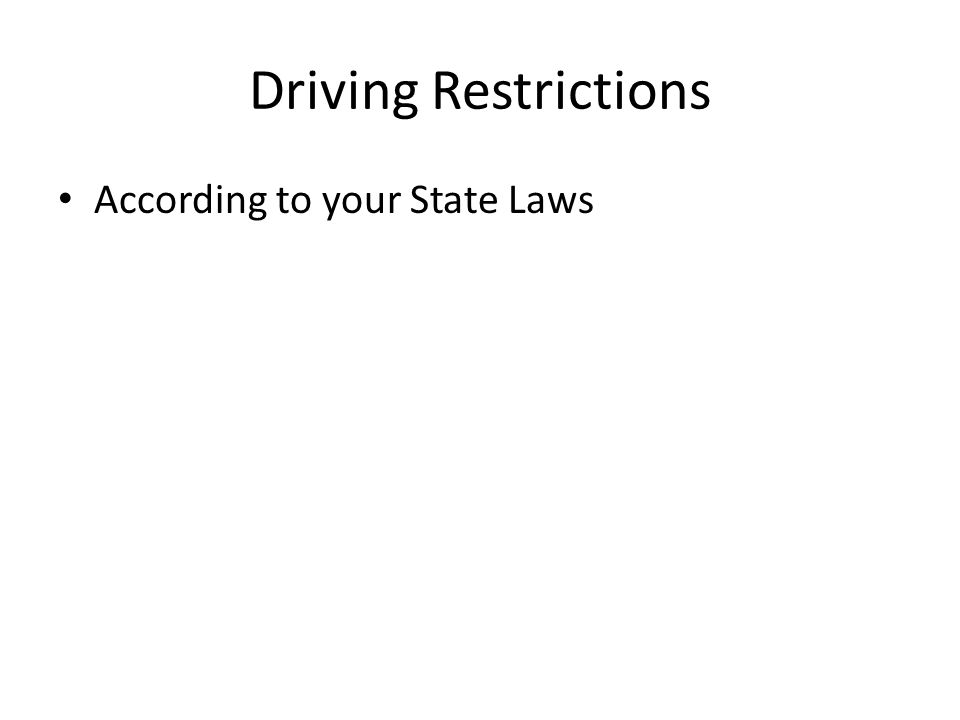 Driving Restrictions According to your State Laws