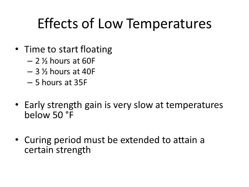 Effects of Low Temperatures